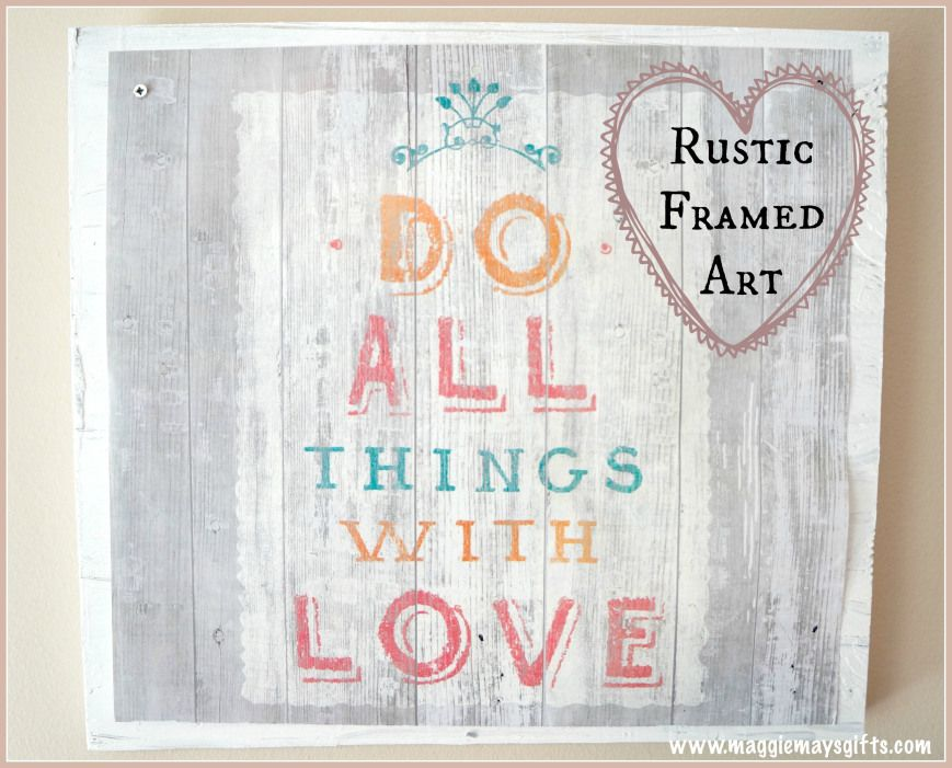 Make Your Own Rustic Framed Art | Share Your Craft | Pinterest ...