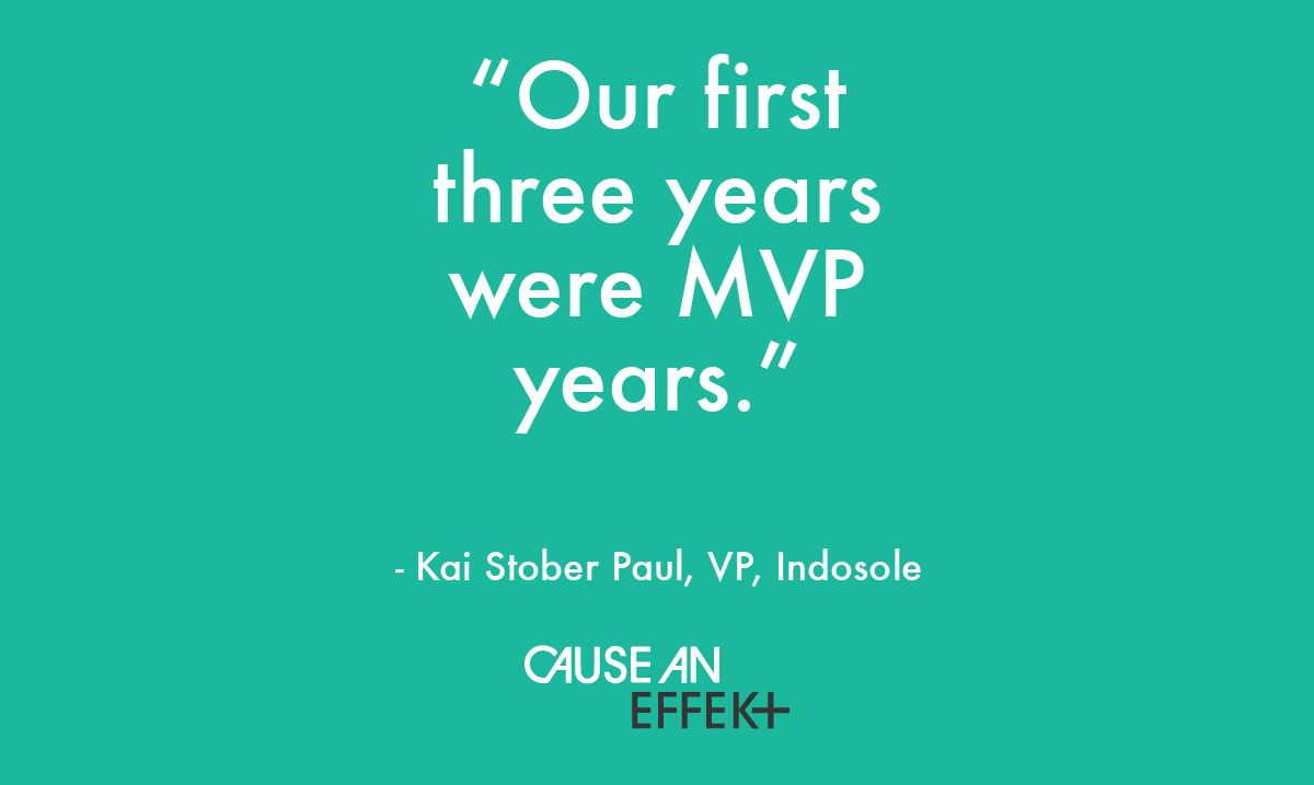 """""""Our first 3 years were #MVP years."""" #LongHaul #Startup #Business Indosole Listen here: http://www.causeaneffekt.com/cae-008-kai-stober-paul-of-indosole/"""