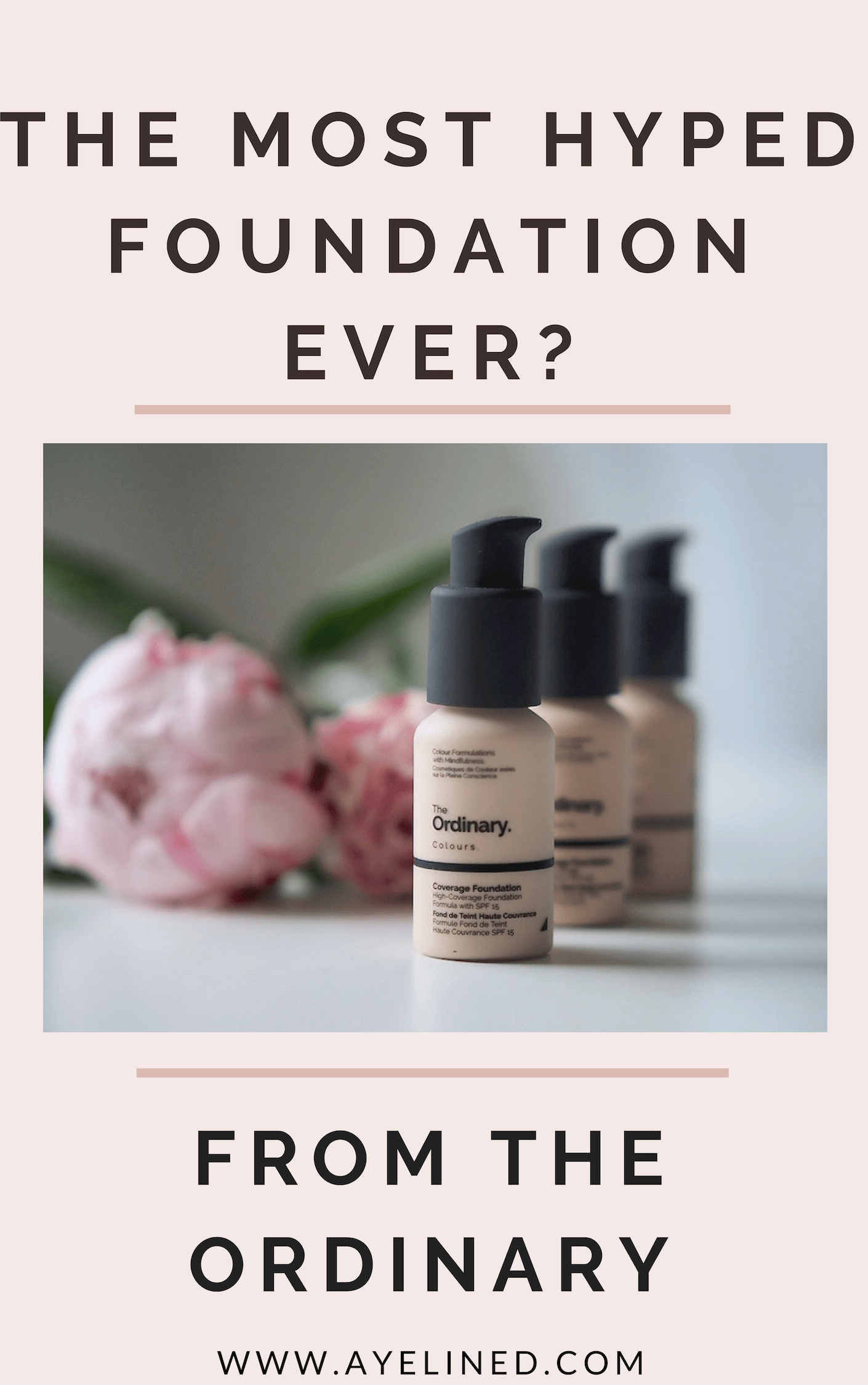 The Most Hyped Foundation Ever The ordinary foundation