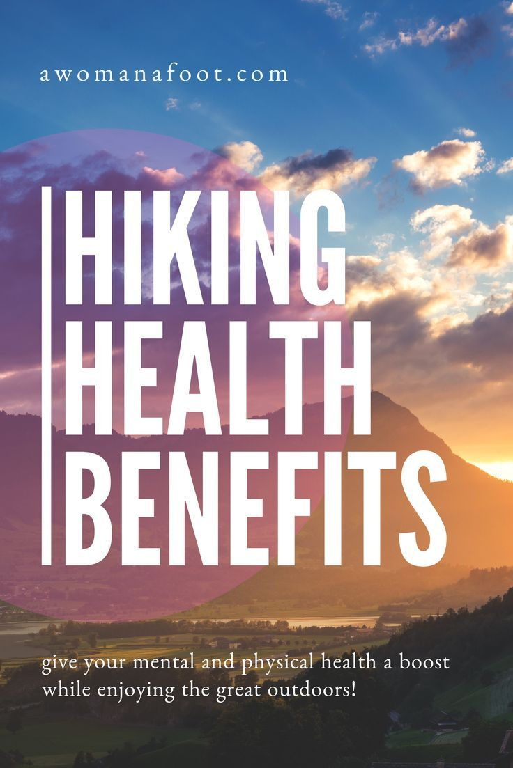 Photo of Hiking Benefits – Scientific Reasons to Hit the Trails Today! — A Woman Afoot