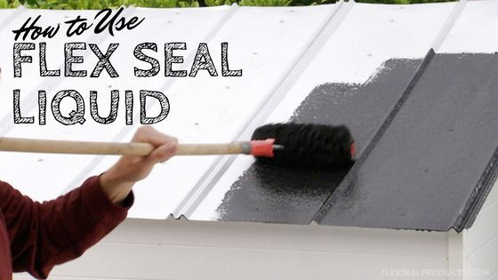 How To Use Flex Seal Liquid Official Site Flex Mold Remover Roof Repair