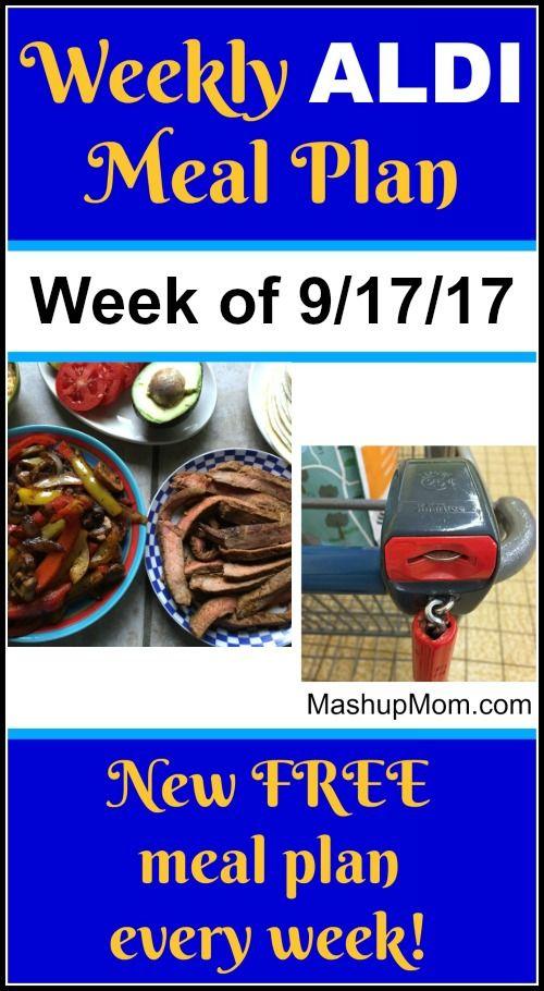 Free Aldi Meal Plan Week Of 9 17 17 9 23 17 Aldi Meal Plan Meal Planning Week Meal Plan