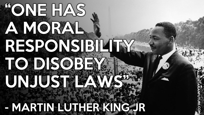 This Is Martin Luther King Jr S Most Famous Libertarian Quote Martin Luther King Jr Quotes Unjust Law Martin Luther King Jr