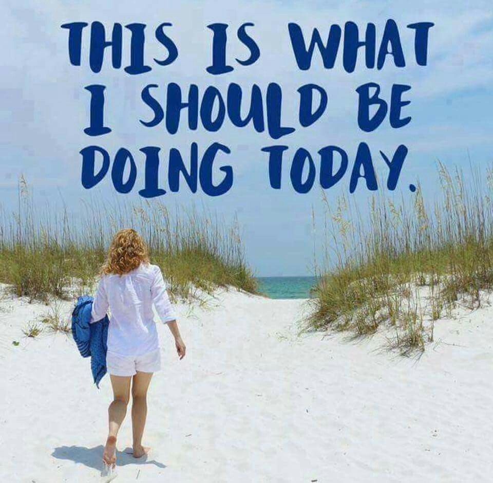 Heading To The Beach Is What You Should Be Doing Right Now Beach Quotes I Love The Beach Beach