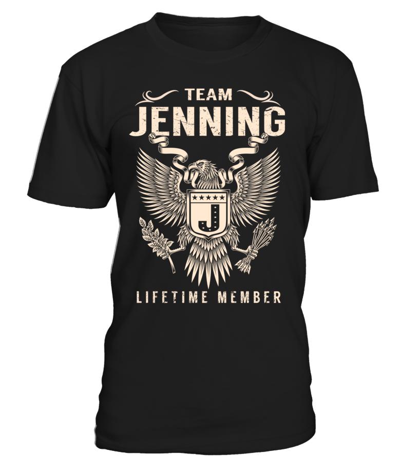 Team JENNING Lifetime Member Last Name T-Shirt #TeamJenning