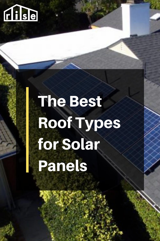 The Best Roof Types For Solar Panels Solar Panels Architecture Solar Panels Solar Energy For Home