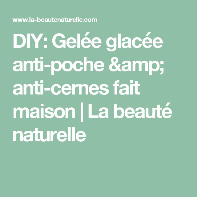 DIY: Gelée glacée anti-poche & anti-cernes fait maison (avec images)   Comment grossir ...