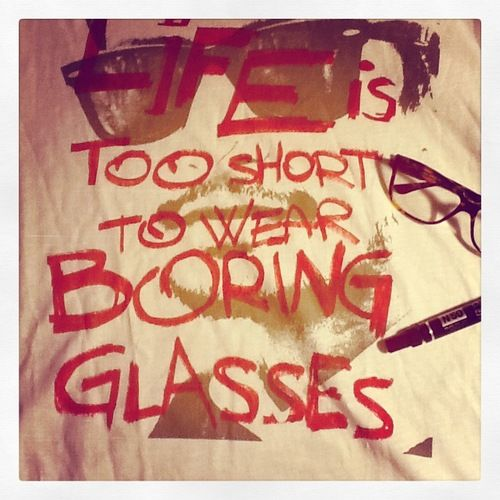 Short Quotes Eyes: Life Is Too Short To Wear Boring Glasses