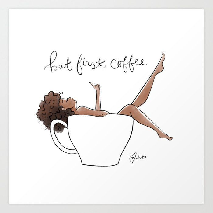 But first, coffee Art Print by vashtiharrison