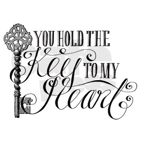 You hold the key to my heart Greeting Card You Hold The Key ...