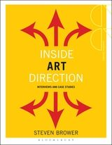Inside Art Direction Interviews And Case Studies By Steven Brower 26 Inside Art Art Direction Study Creative