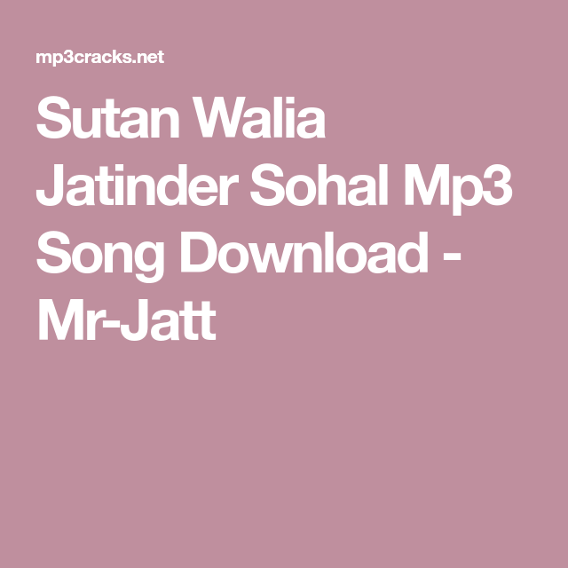 Sutan Walia Jatinder Sohal Mp3 Song Download Mr Jatt Punjabi