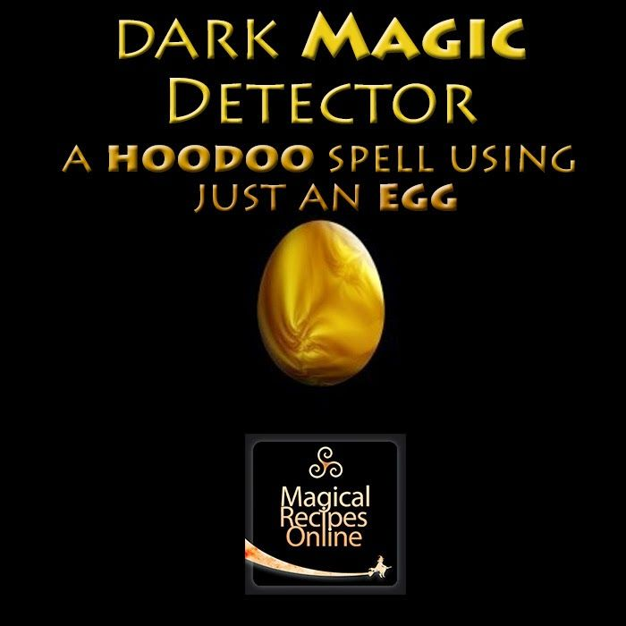 Detect Evil Magic Hoodoo Recipe Using Just An Egg How To Detect Evil