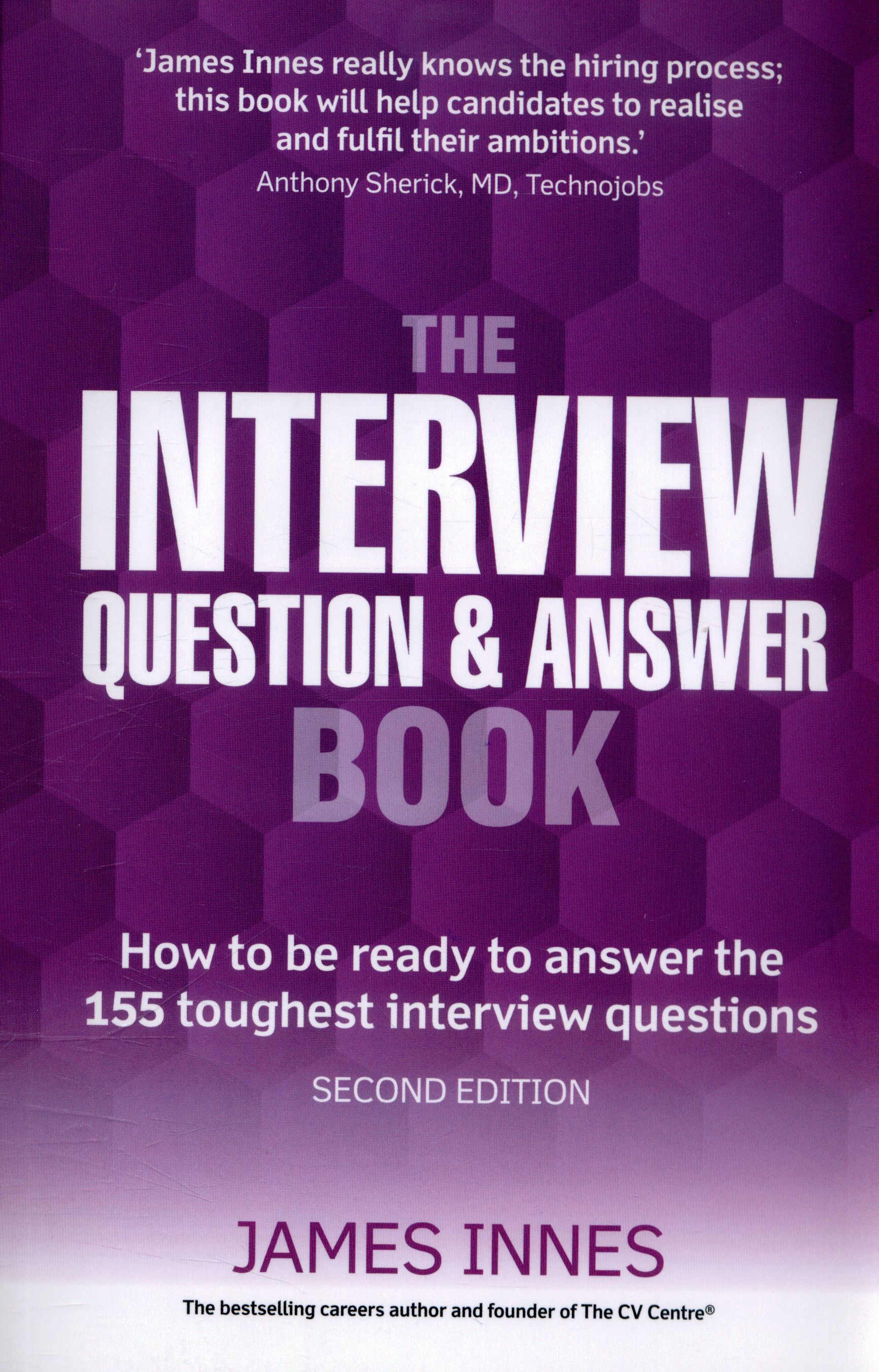 Written by one of the UK's leading careers experts, this guide supplies ideal responses to interview questions, so that you are seen as the best candidate for the job.