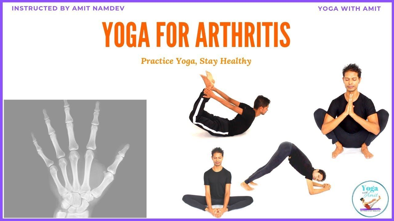Yoga For Arthritis Yoga With Amit In 2020 Exercise For Rheumatoid Arthritis Ramdev Yoga Yoga For Stress Relief
