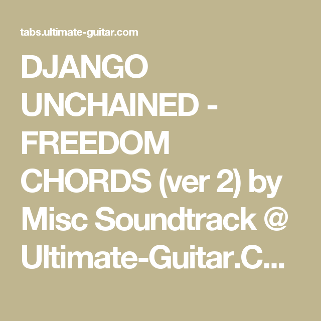 Django Unchained Freedom Chords Ver 2 By Misc Soundtrack