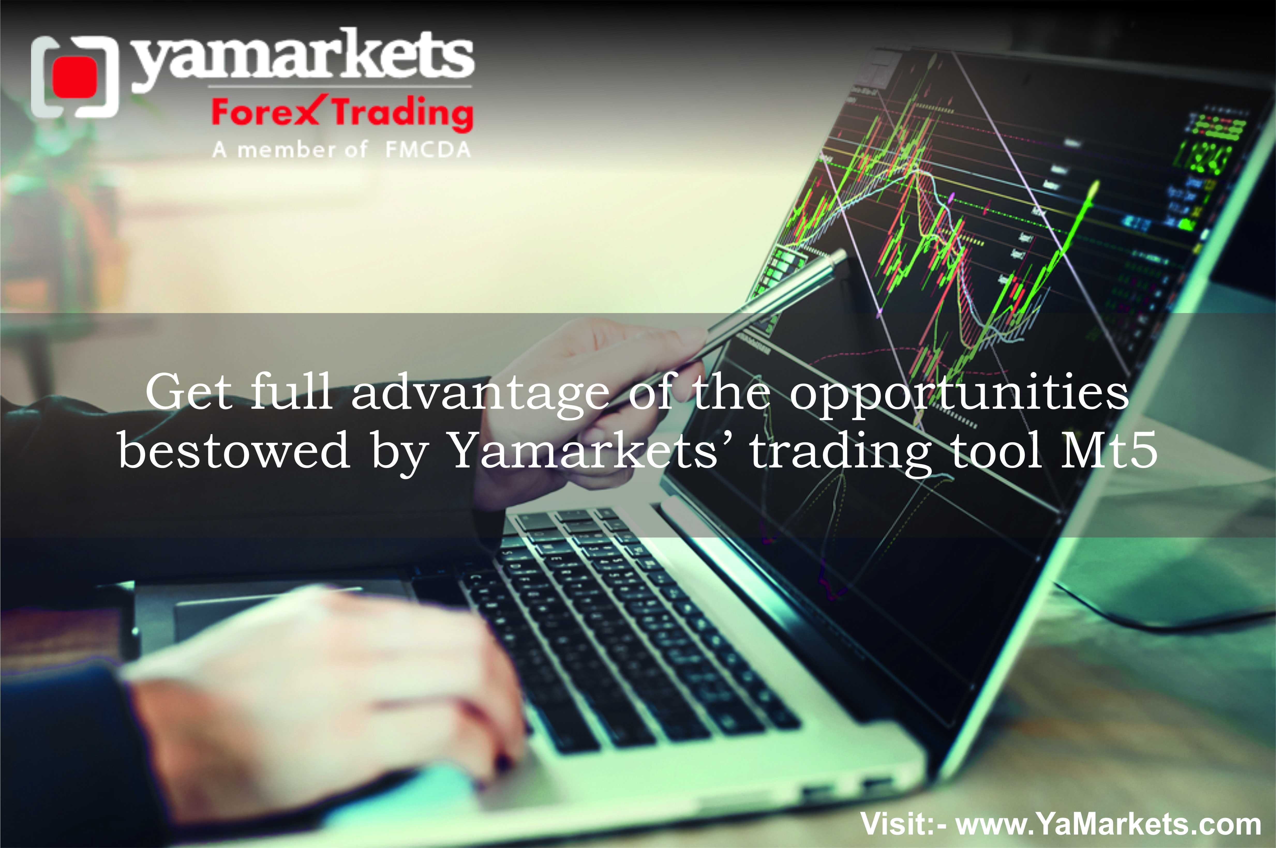 Get Full Advantage Of The Opportunities Bestowed By Yamarkets