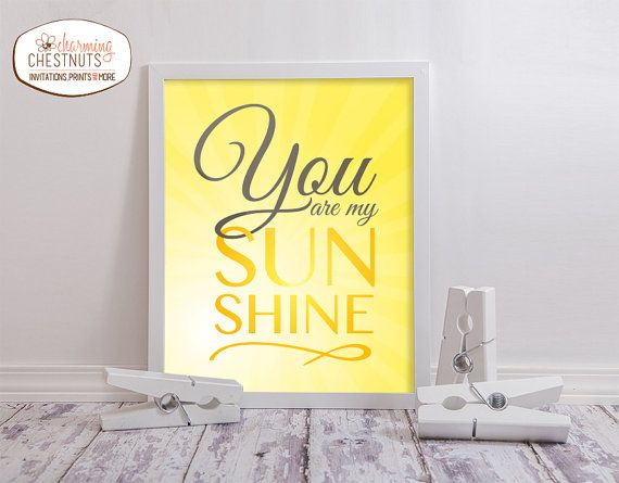 You are my sunshine, Printable wall art, Nursery decor poster, DIY Nursery decor, Kids room decor, Sunshine sign, happy, INSTANT DOWNLOAD