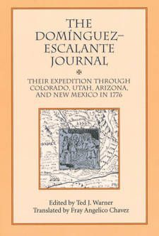 """47. Domínguez-Escalante 1776 Expedition Route --- Vélez de Escalante, Silvestre and Ted J. Warner. The Domínguez-Escalante Journal: Their Expedition Through Colorado, Utah, Arizona, and New Mexico in 1776 (1995). """"[We thought] that one of [the Utes] might be able to guide us or furnish us with some hints for continuing our journey with less difficulty and hardship than the one we were now experiencing - for none of our companions knew the water sources and terrain..."""""""
