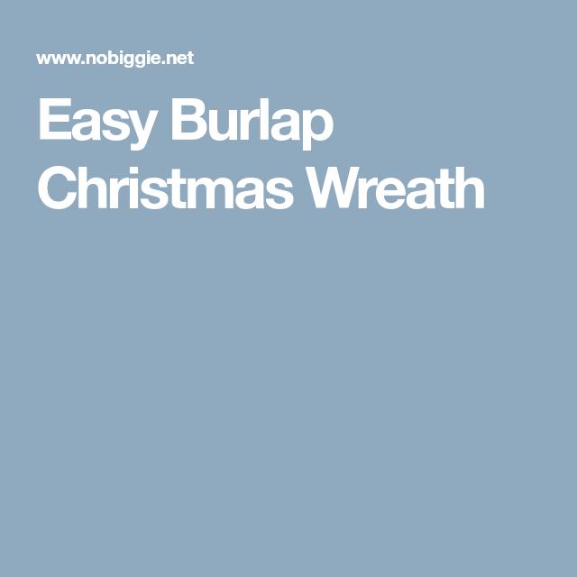 Easy Burlap Christmas Wreath