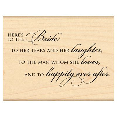 Penny Black The Bride A Wedding Themed Wood Mounted Rubber Stamp Featuring Sentiment Here S To Her Tears And He
