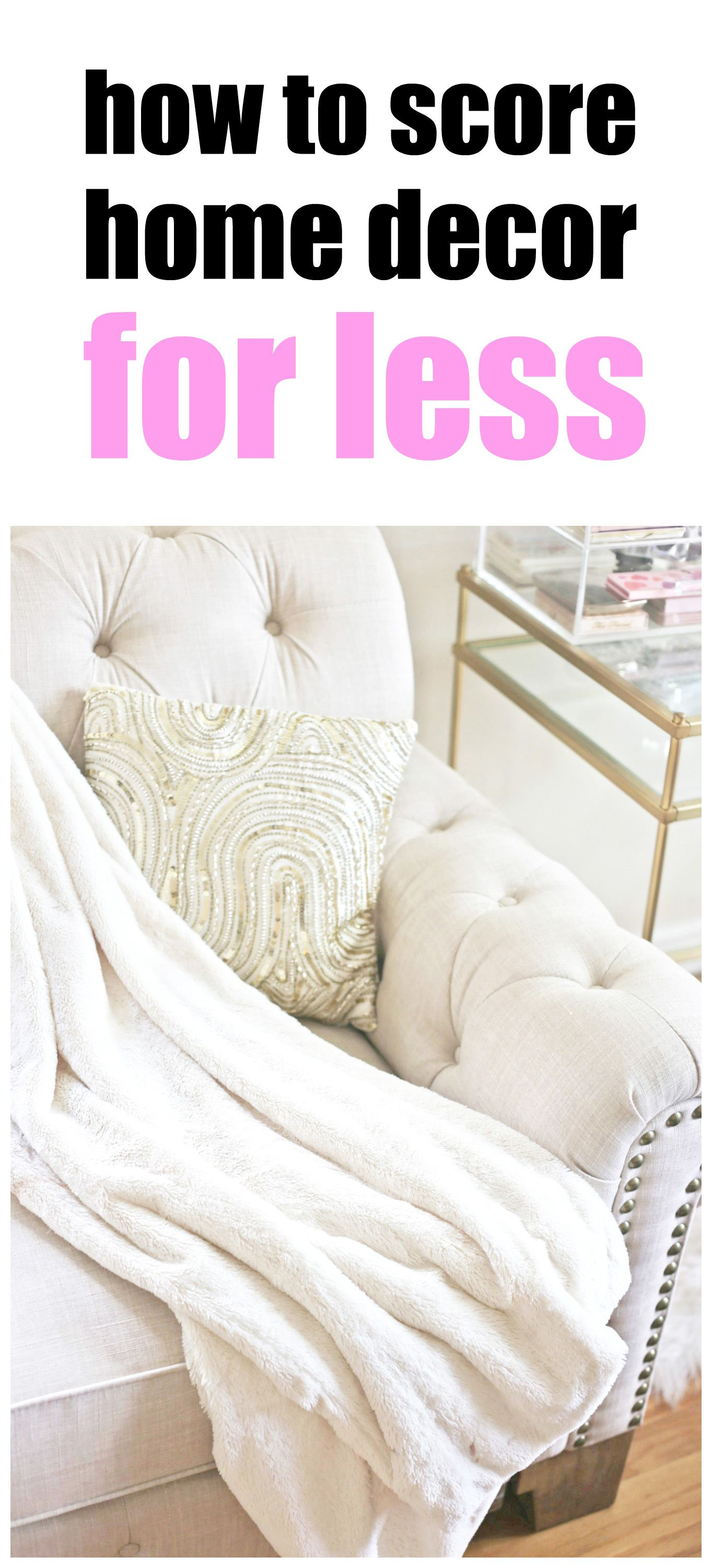 Great How I Saved A TON Of Money On Home Decor! | Fashion, Beauty And