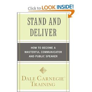 Stand and Deliver How to Become a Masterful Communicator and Public Speaker