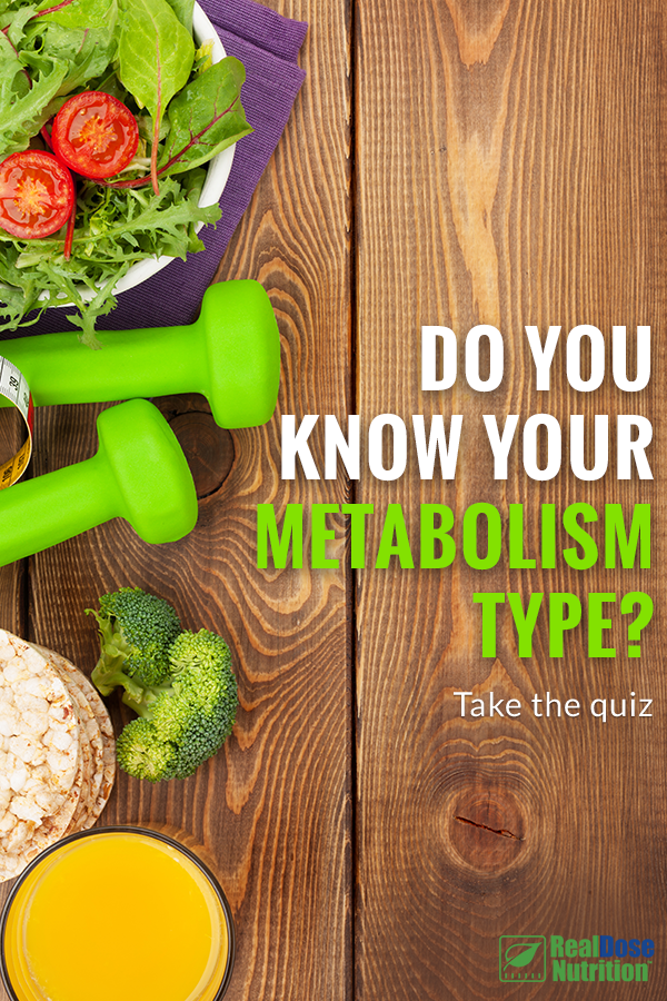 Discover Your Metabolism Type And Feed It With The Right Nutrition