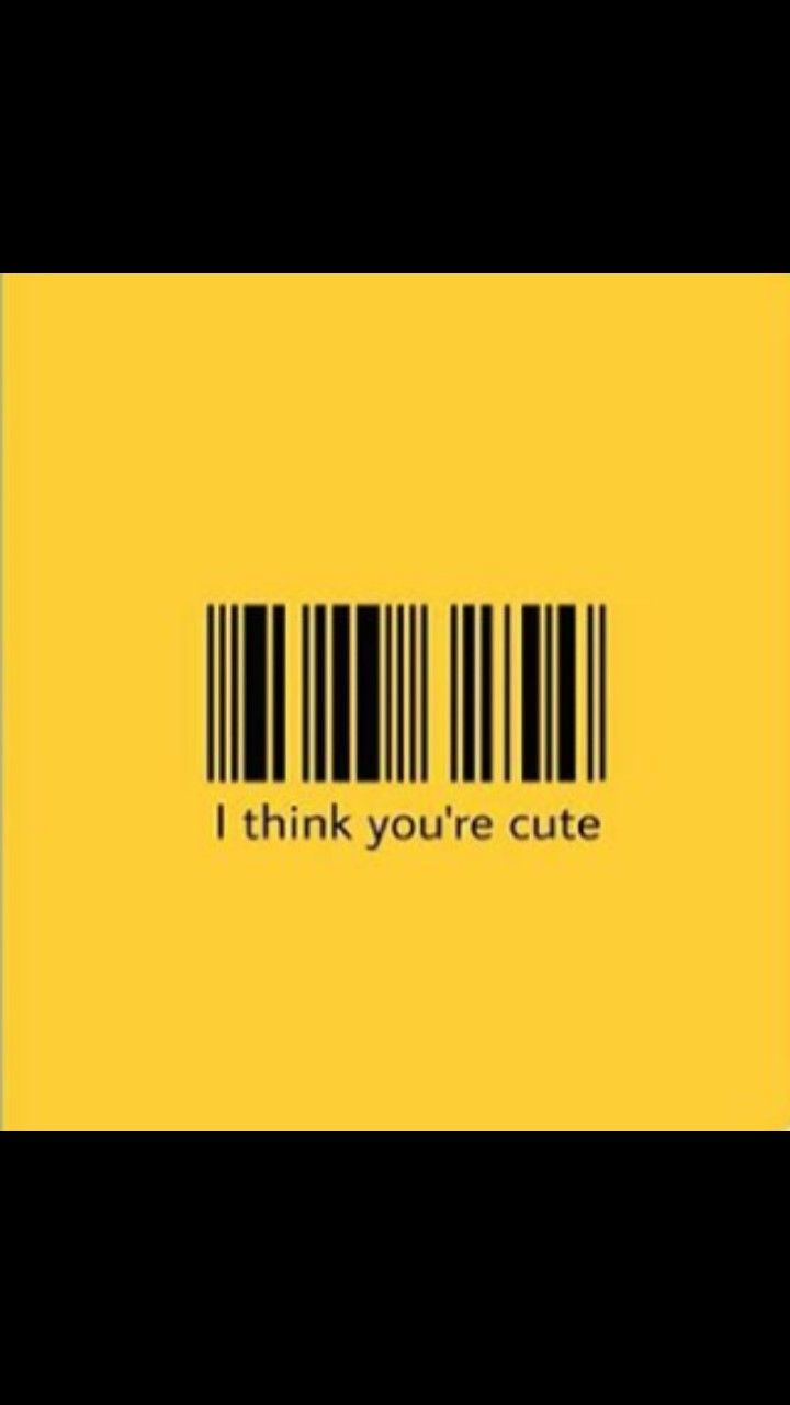 "barcode, ""I think you're cute"", yellow. Iphone wallpaper"