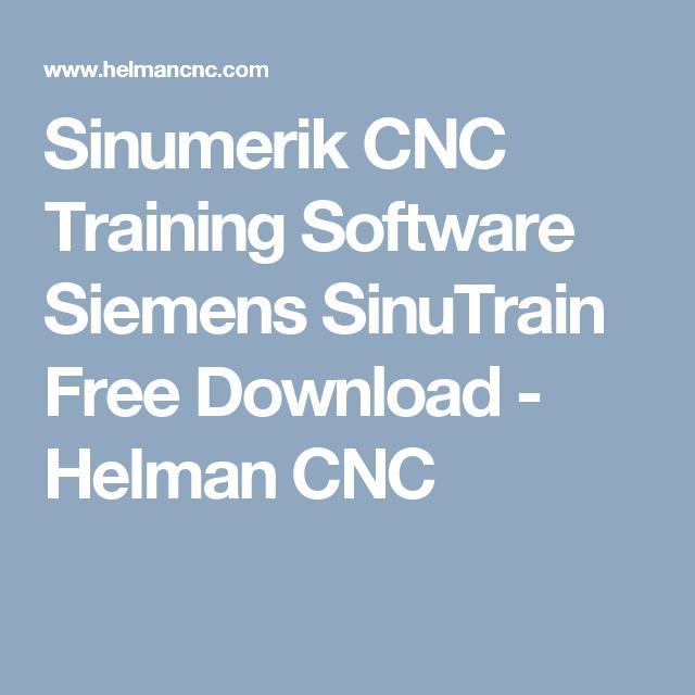 Sinumerik CNC Training Software Siemens SinuTrain Free Download - Helman CNC