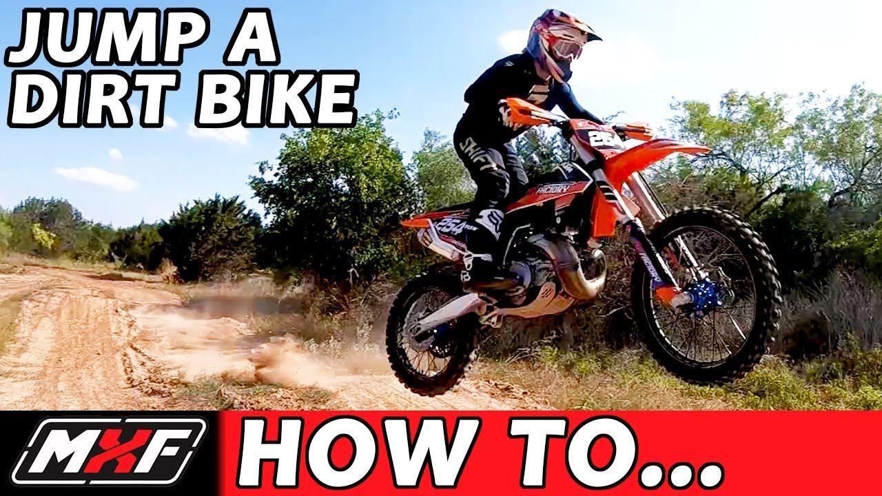 How To Properly Jump A Dirt Bike 3 Basic Techniques Dirt Bike
