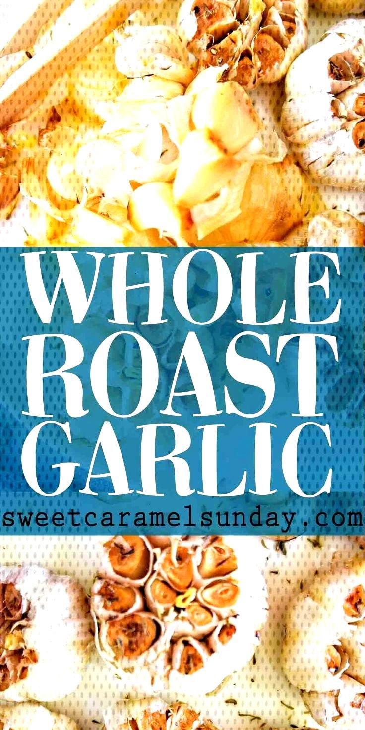 Whole Roasted Garlic Whole Roasted Garlic Bulbs melt like butter in your mouth. Pair with meat and