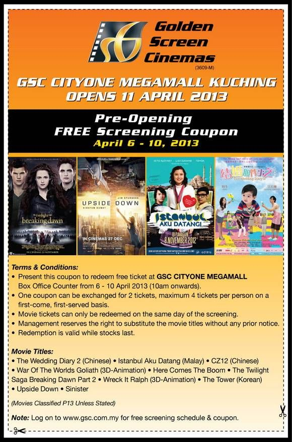 Golden Screen Cinemas Promotions Gsc Cityone Megamall Kuching Pre Opening Free Screening Coupon Cinema Online Cinema Get Movies