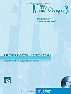 Fit Fürs Goethe Zertifikat A2 Deutschprüfung Hueber Libro De