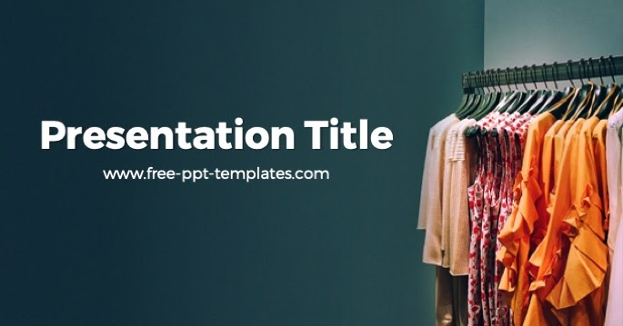 Clothing Powerpoint Template Is A Green Template With A Background Image Of Clothes In Wardrobe Powerpoint Background Templates Powerpoint Templates Powerpoint