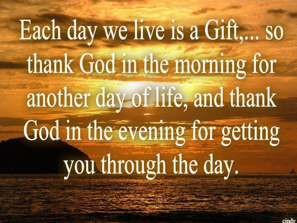 Thank You Lord For Another Day Quotes Quotesgram By At Quotesgram