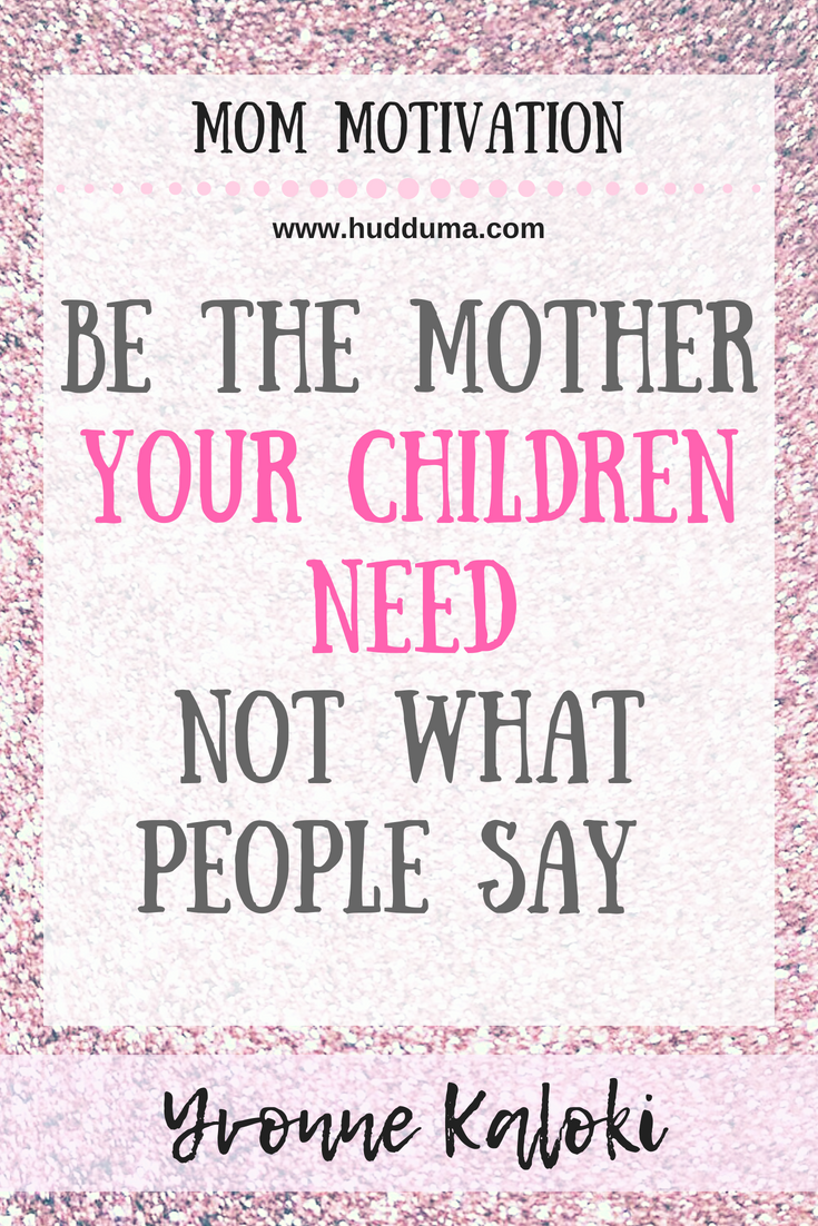 Quotes For Single Mothers Single Mom Quotes Be The Mother Your