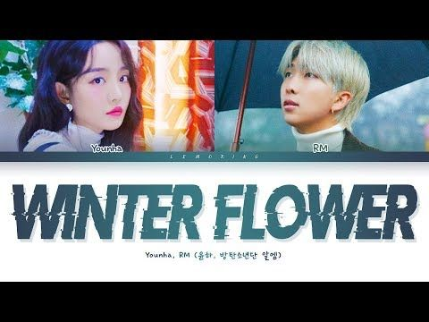 Younha Winter Flower (Feat. RM of BTS) Lyrics (윤하 Winter ...