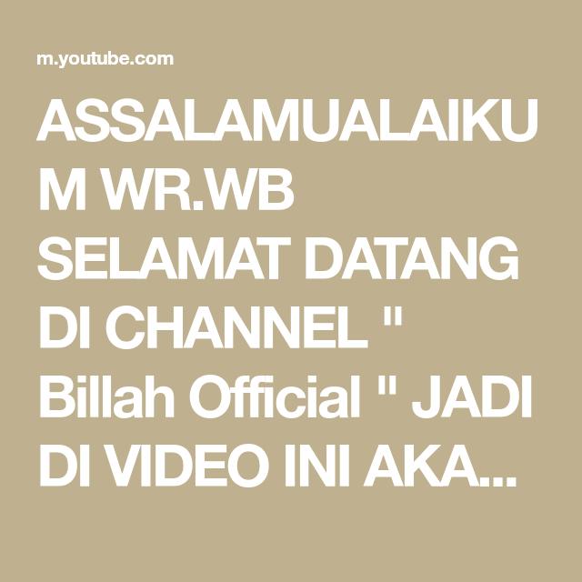 Assalamualaikum Wr Wb Selamat Datang Di Channel Billah Official Jadi Di Video Ini Akan Membahas Tentang Ilmu Pelet Perangsang Wanita Paling Ganas Jadi