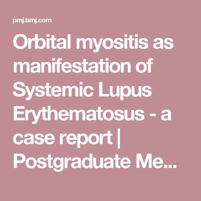 Orbital Myositis As Manifestation Of Systemic Lupus