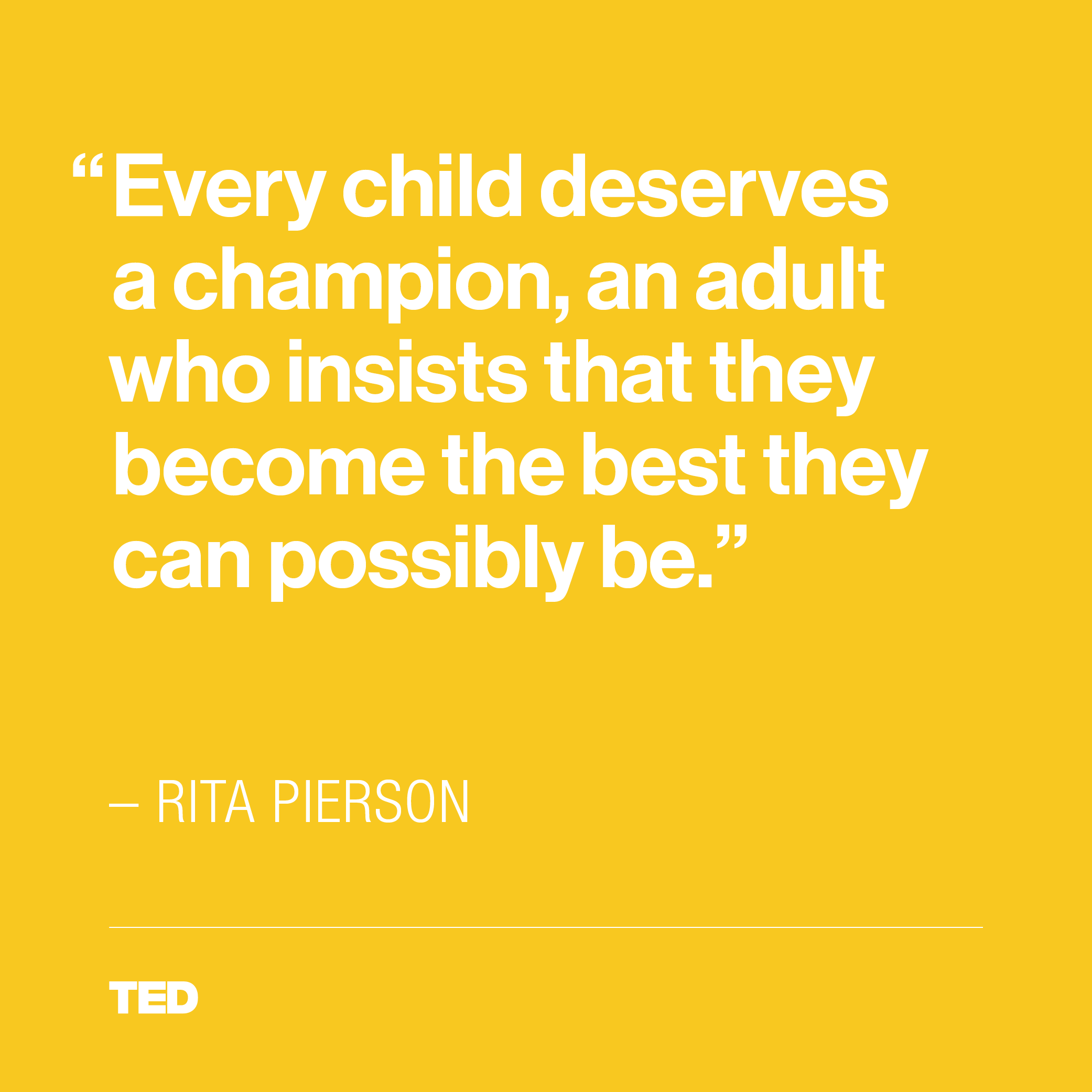 Rita Pierson On The Value Of Inspirational Teachers Rita Pierson Ted Quotes Teacher Inspiration