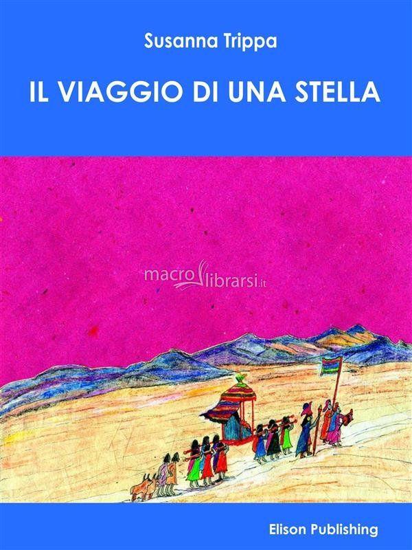 eBook - Il Viaggio di una Stella - Susanna Trippa