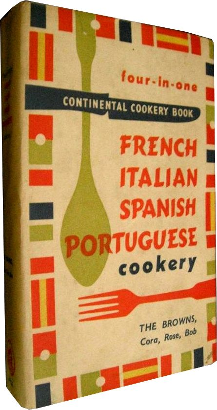 Four in one continental cookery book french italian spanish four in one continental cookery book french italian spanish portuguese forumfinder Images
