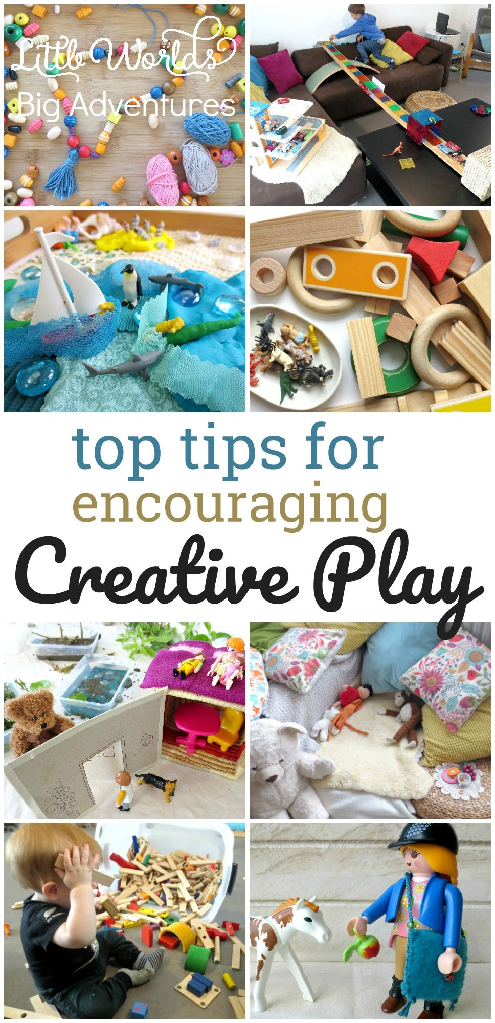 Top Tops for Encouraging Creative Play in Young Children | Little Worlds Big Adventures #creativity  #parenting #imagination #childhoodunplugged #playmatters #freeplay #play
