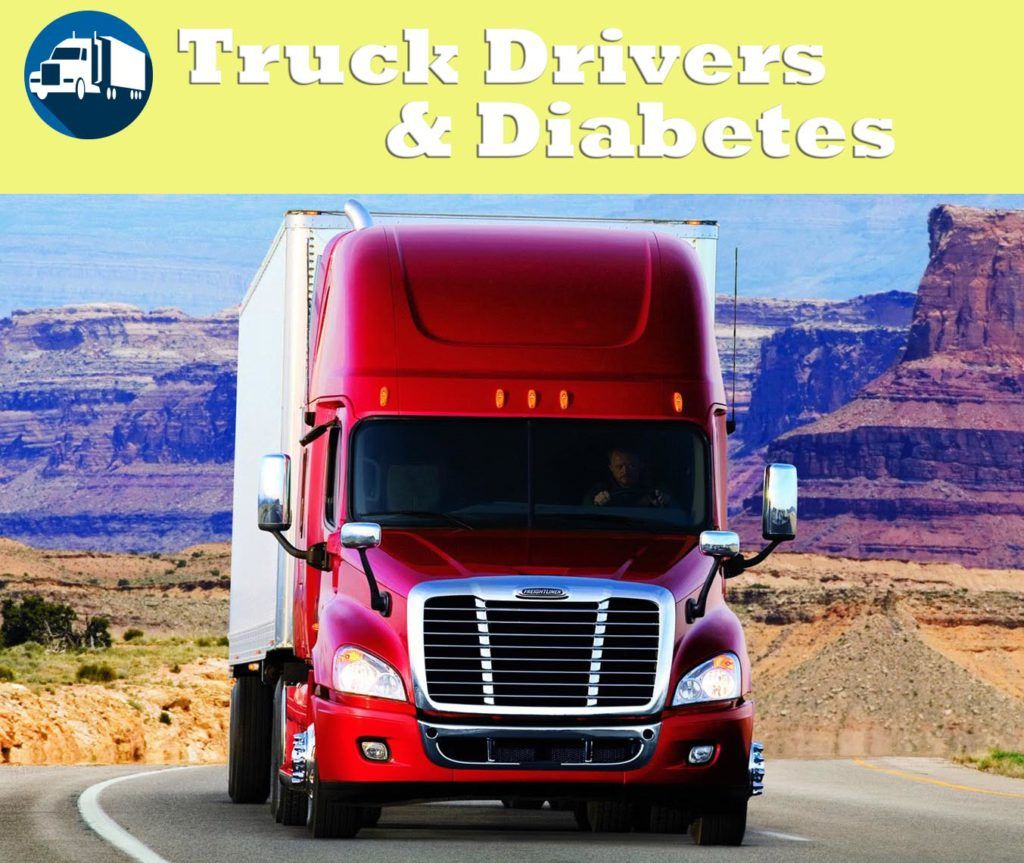 Commercial Truck Driving and Diabetes Can You
