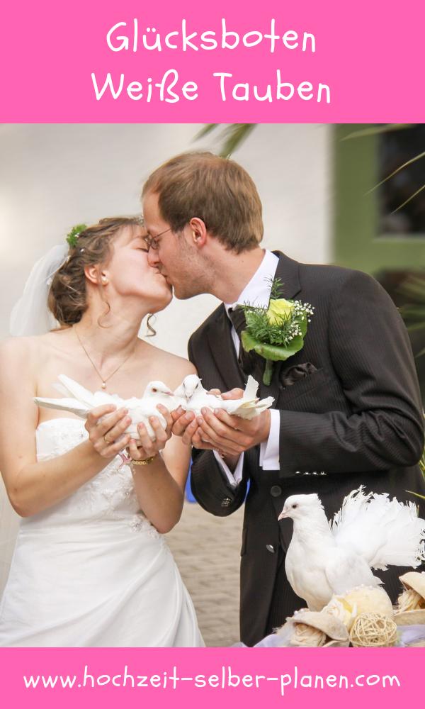 Glucksboten Weisse Tauben Unvergessliche Augenblicke Hochzeit Hochzeit Brauche Hochzeitsbrauche