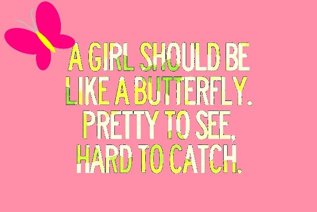 #Girl #Butterfly #Pretty | Girly quotes, Cute quotes, Girly