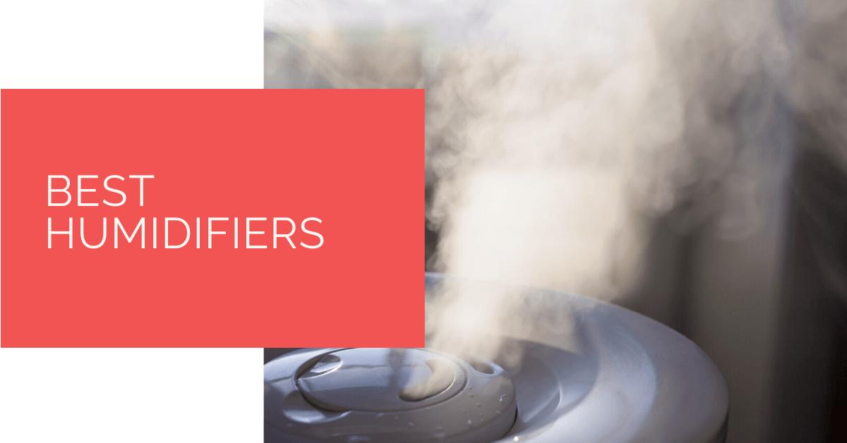 Best Humidifiers in 2020 Best humidifier, Humidifier