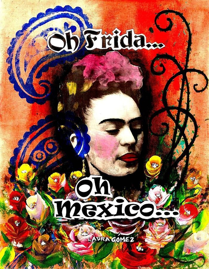Oh Frida - Oh Mexico Painting