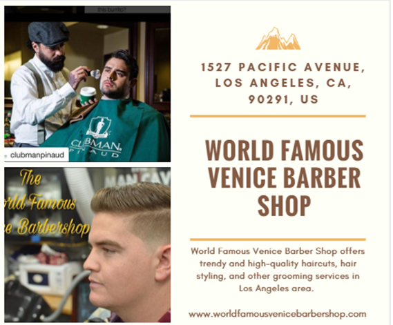 World Famous Venice Barber Shop Offers Trendy And High Quality